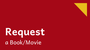 Request a Book or Movie