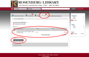 Picture of an example account with fines. The option to pay online only appears if fines or fees are owed to the Library. After you have selected which fines or fees you are paying, click 'Pay Online Here'.