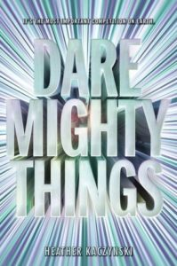 'Dare Mighty Things' cover