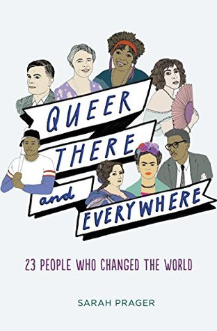 'Queer, There and Everywhere: 23 People Who Changed the World' cover