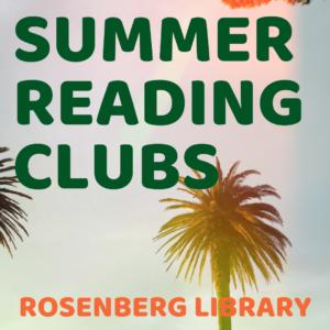 Rosenberg Library Summer Reading Club 2020