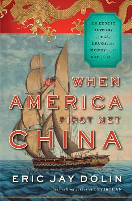 'When America First Met China' cover