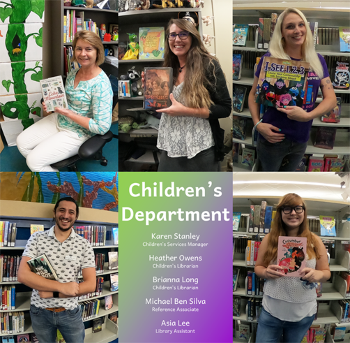 Children's Department staff starting top left and going clockwise: Karen Stanley, Children's Services Manager; Heather Owens, Children's Librarian; Brianna Long, Children's Librarian; Asia Lee, Library Assistant; and Michael Ben Silva, Reference Associate.