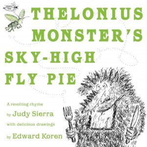 'Thelonius Monster's Sky-high Fly Pie' cover