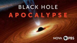 'NOVA: Black Hole Apocalypse' on Kanopy