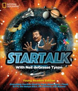 'Startalk: everything you ever need to know about space travel, sci-fi, the human race, the universe, and beyond' cover