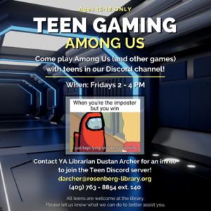 Teen Gaming 'Among Us'. Fridays on Discord.