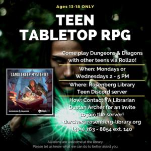 Teen Tabletop RPG. Mondays or Wednesdays.
