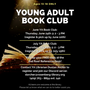 Young Adult Book Club. June 24 and July 29.